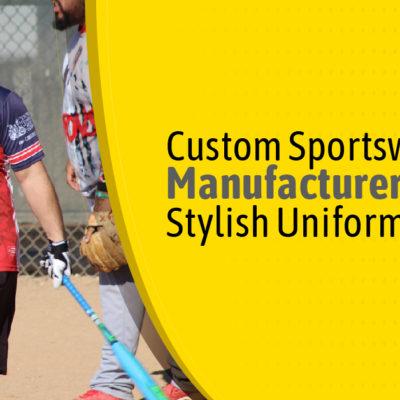 Custom-Sportswear-Manufacturer-Provides-Stylish-Uniforms